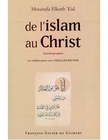 De l'islam au Christ