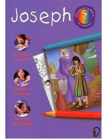 Découvrir la Bible en coloriant n°7 Joseph