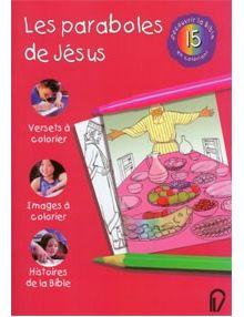 Découvrir la Bible en coloriant n°15 : Les paraboles de Jésus