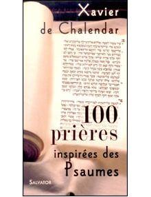 100 prières inspirées des Psaumes