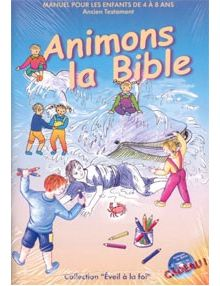 Animons la Bible Ancien Testament