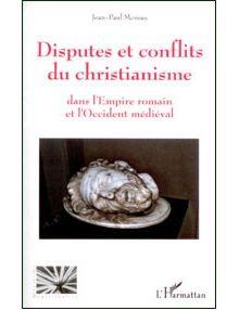 Disputes et conflits du christianisme
