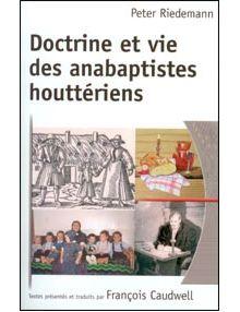 Doctrine et vie des anabaptistes houttériens