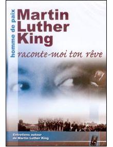 DVD Martin Luther King Raconte-moi ton rêve