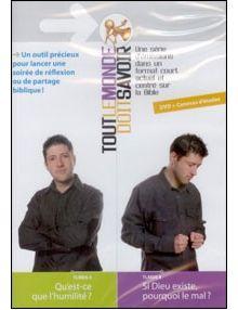 DVD Tout le monde doit savoir émission 3 et 4 : Qu'est-ce que l'humilité ? Si Dieu existe pourquoi le mal ?