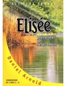Elisée précurseur de Jésus Christ