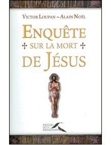 Enquête sur la mort de Jésus