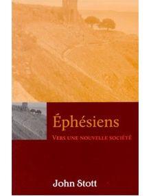 Ephésiens Vers une nouvelle société