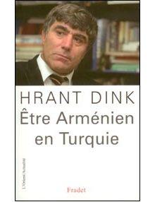 Etre arménien en Turquie