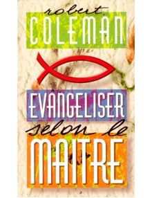 Evangéliser selon le Maître