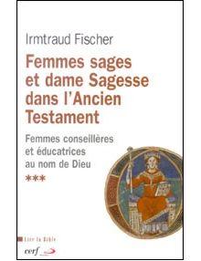 Femmes sages et dame Sagesse dans l'Ancien Testament