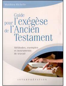 Guide pour l'exégèse de l'Ancien Testament