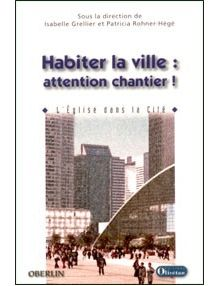 Habiter la ville : attention chantier !