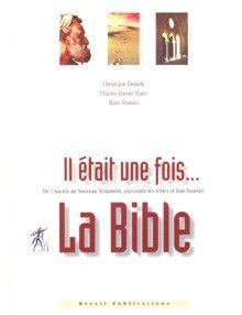 Il était une fois . . . la Bible