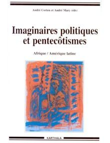 Imaginaires politiques et pentecôtismes