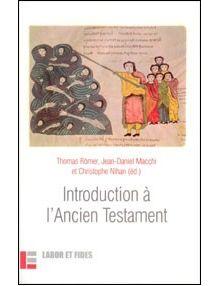 Introduction à l'Ancien Testament (nouvelle édition augmentée)