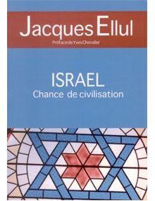 Israël chance de civilisation