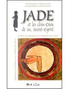 Jade et les clins Dieu de M. Saint Esprit