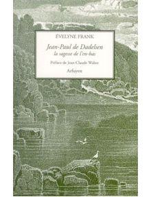 Jean Paul de Dadelsen la sagesse de l'en-bas