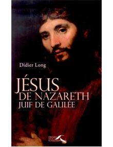 Jésus de Nazareth juif de Galilée