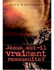 Jésus est-il vraiment ressuscité ?