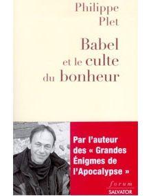 Babel et le culte du bonheur
