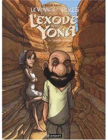 L'Exode selon Yona tome 4 Transhumance - Le voyage des Pères 2ème époque