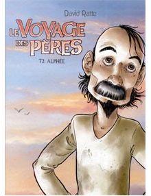 BD Le Voyage des pères tome 2 Alphée