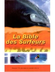La Bible des surfeurs Nouveau Testament Parole de Vie