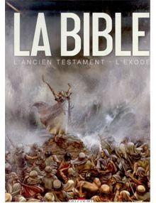 La Bible en Bandes dessinées L'Ancien Testament l'Exode Coffret