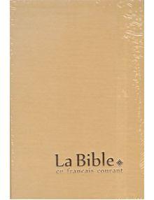 La Bible en français courant 1024 gros caractères (Avec Deutérocanoniques)