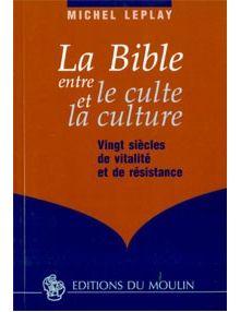 La Bible entre le culte et la culture