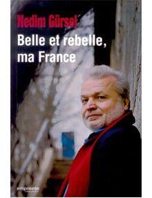 Belle et rebelle, ma France