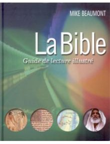La Bible Guide de lecture illustré