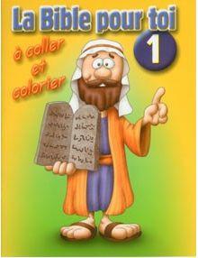 La Bible pour toi à coller et à colorier n°1
