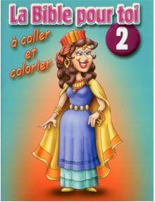La Bible pour toi à coller et à colorier n°2