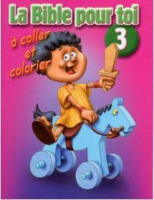 La Bible pour toi à coller et à colorier n°3