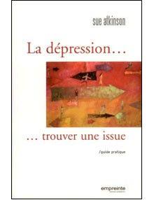 La dépression : trouver une issue