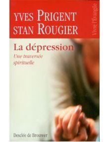 La dépression Une traversée spirituelle