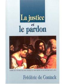 La justice et le pardon