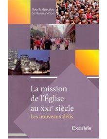 La mission de l'Eglise au XXIe siècle