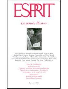 La pensée Ricoeur (Revue Esprit mars/avril 2006)