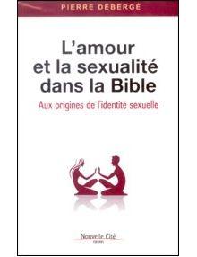 L'amour et la sexualité dans le Bible
