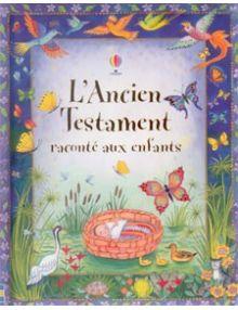 L'Ancien Testament racontée aux enfants