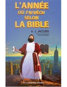 L'année où j'ai vécu selon la Bible Poche