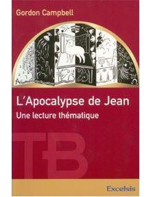L'apocalypse de Jean Une lecture thématique