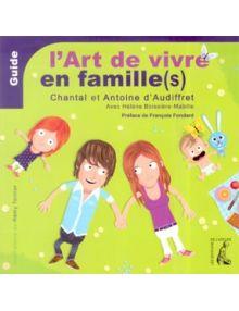 L'art de vivre en famille(s)