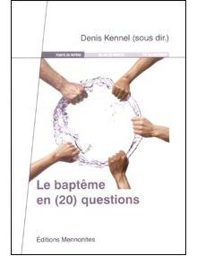 Le baptême en 20 questions