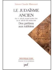 Le judaïsme ancien - des prêtres aux rabbins