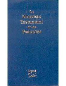 Le Nouveau Testament et les Psaumes Segond 21 - bleu Ref 12627